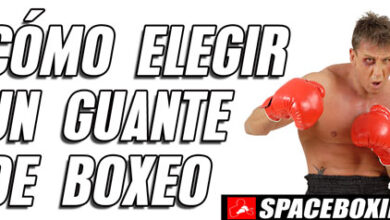 Photo of COMO ELEGIR UN GUANTE DE BOXEO 2020