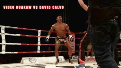 Photo of Video David Calvo vs Buakaw Banchamek