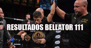 RESULATDOS-BELLATOR-111