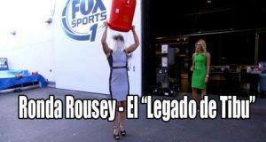 Ronda Rousey el legado de tibu