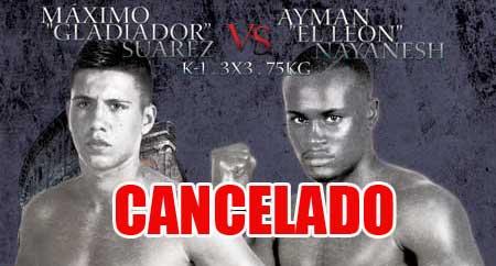 Photo of Se cancela Máximo Suárez vs Nayanesh Ayman