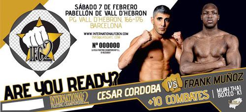 Photo of César Córdoba vs Frank Muñoz: Internacional Fighting Championship 2