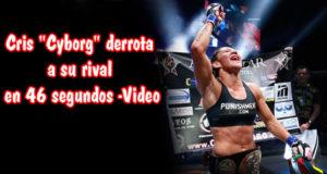 Cris-Cyborg-derrota-a-su-rival-en-46-segundos-Video