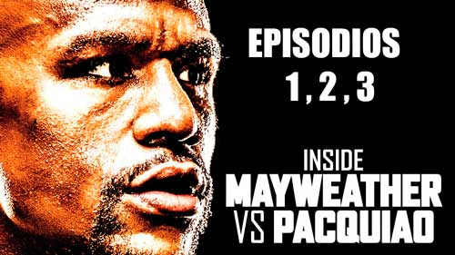 Photo of Videos Inside Floyd vs Paqcuiao episodisos 1, 2, y 3 completos
