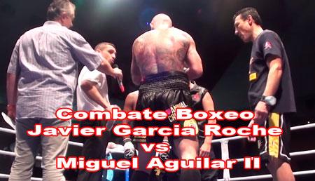 Photo of Video pelea Javier Garcia Roche vs Miguel Aguilar II