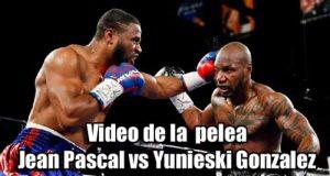 Video-de-la--pelea-Jean-Pascal-vs-Yunieski-Gonzalez