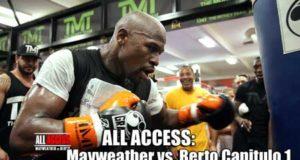 ALL-ACCESS--Mayweather-vs-Berto-Capitulo-1