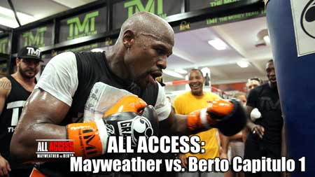 Photo of ALL ACCESS: Mayweather vs. Berto Capitulo 1