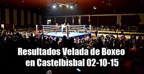 Photo of Resultados Velada de Boxeo en Castelbisbal 02-10-15