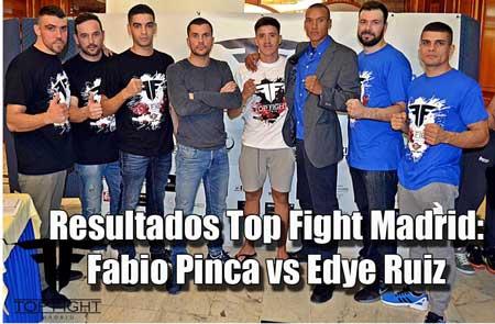 Photo of Resultados Top Fight Madrid: Fabio Pinca vs Edye Ruiz