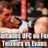 Resultados-UFC-on-Fox-19-Teixeira-vs-Evans-.spaceboxing