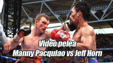 Photo of Video pelea Manny Pacquiao vs Jeff Horn