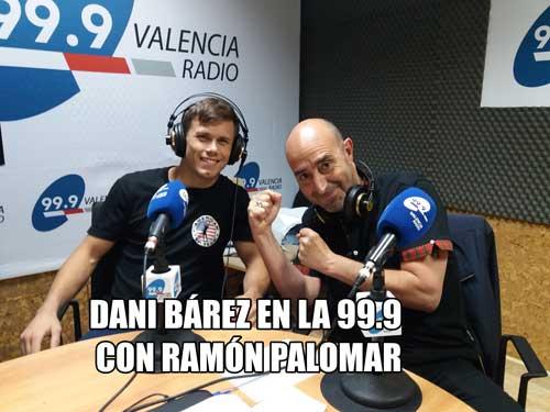Photo of Dani Bárez en la 99.9 con Ramón Palomar