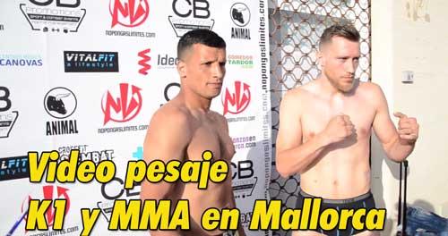 Photo of Video pesaje K1 y MMA en Mallorca [ 30 Junio 2018 ]