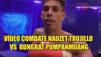 Photo of Vídeo combate Nauzet TRUJILLO contra RUNGRAT Pumpanmuang