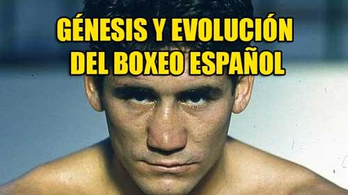 Photo of Génesis y evolución del Boxeo Español