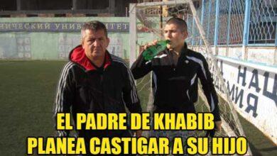 """Photo of EL PADRE DE KHABIB PLANEA CASTIGAR A SU HIJO POR LO QUE HIZO """"LA DISCIPLINA ES LO PRIMERO"""""""