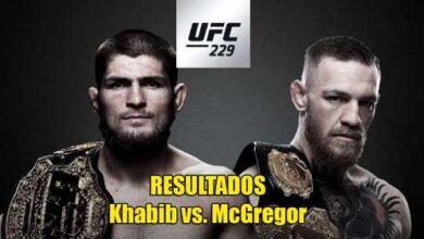 Photo of UFC 229: RESULTADOS MCGREGOR VS NURMAGOMEDOV