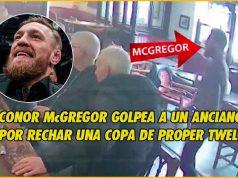 Conor McGregor golpeó a un anciano por rechazar una copa de Proper Twelve