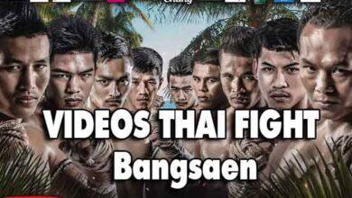 Photo of Resultados y videos THAI FIGHT Bangsaen
