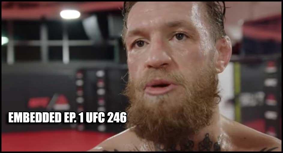 Photo of UFC 246 Embedded Ep. 1
