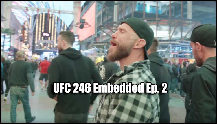 Photo of UFC 246 EMBEDDED EP. 2