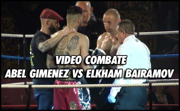 Photo of VIDEO BOXEO – ABEL GIMENEZ VS ELKHAM BAIRAMOV