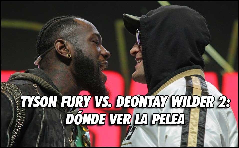 Photo of TYSON FURY VS. DEONTAY WILDER 2: DÓNDE VER LA PELEA  Y A QUE HORA