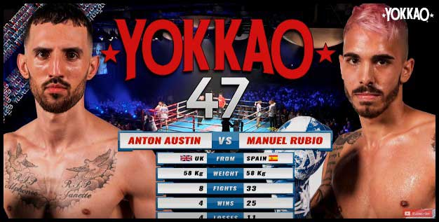 Photo of YOKKAO 47: Anton Austin (England) Vs Manuel Rubio (Spain) | Muay Thai