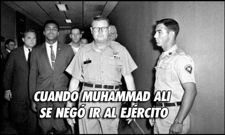 Photo of CUANDO MUHAMMAD ALI SE NEGÓ IR AL EJÉRCITO