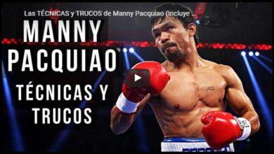 Photo of Técnicas Y Trucos De Manny Pacquiao (incluye Ejercicios)