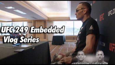 Photo of UFC 249 Embedded: Vlog Series 1,2,3,4,5