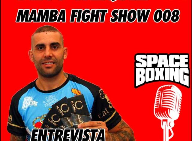 Photo of EP.6 DIEGO VÁZQUEZ-MAMBA FIGHT SHOW, EVENTO POST PANDEMIA