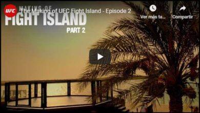 Photo of LA CONSTRUCCIÓN DE FIGHT ISLAND: EPISODIO 2
