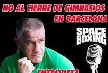 Photo of EP. 5 Deporte es salud, No al cierre de Gimnasios de Barcelona con Xavi Moya