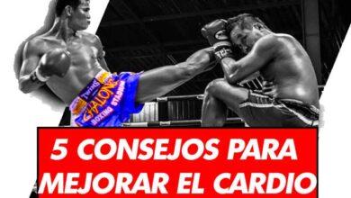 Photo of 5 CONSEJOS PARA MEJORAR EL CARDIO EN EL MUAY THAI