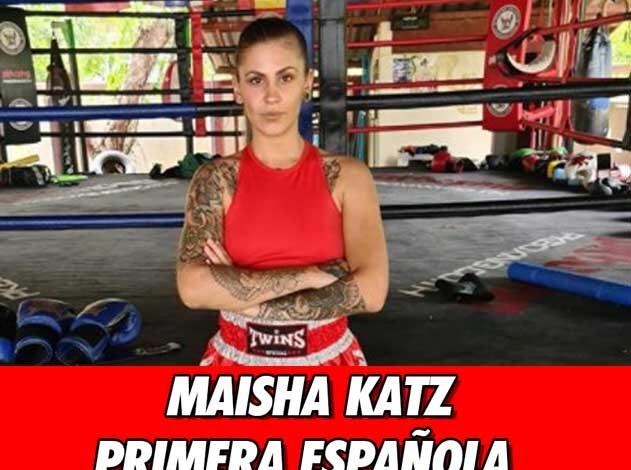 Photo of EP.7  ENTREVISTA A MAISHA KATZ LUCHARÁ EN LETHWEI POR UN TÍTULO MUNDIAL