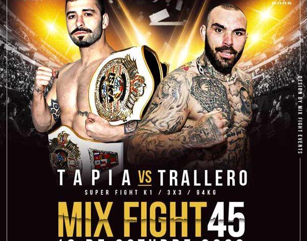 Photo of Mix Fight 45: Listado Combates Oficial