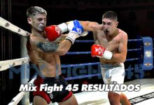 Photo of Mix Fight 45: Resultados oficiales