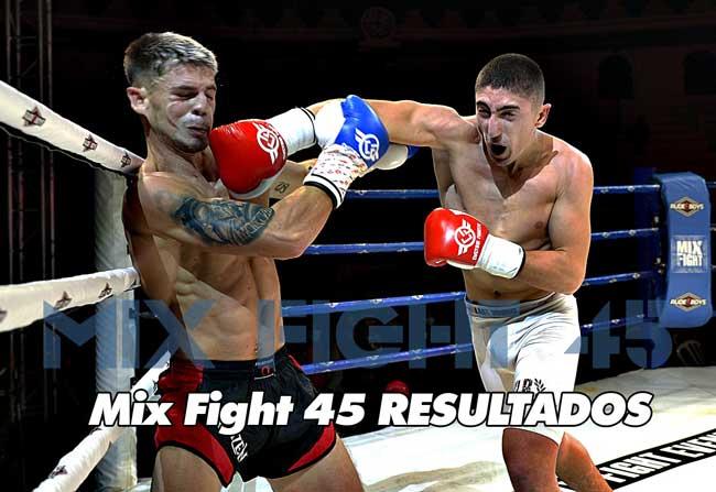 Photo of Mix Fight 45: Resultados oficiales