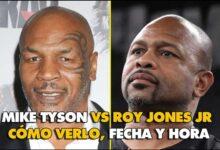 Photo of Mike Tyson vs Roy Jones Jr , cómo verlo, Fecha y hora