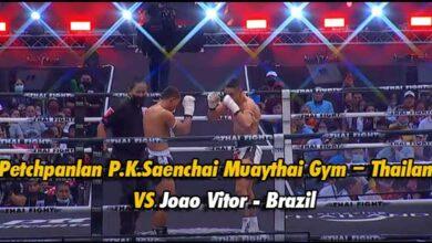 Photo of Video Petchpanlan P.K.Saenchai Muaythai Gym – Thailand VS Joao Vitor – Brazil