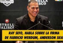 Photo of Ray Sefo, Habla Sobre La Firma De Fabricio Werdum, Anderson Silva