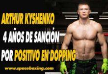 Photo of Arthur Kyshenko positivo en Dopaje , Yohan Lidon recupera el cinturón