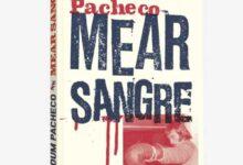 Photo of MEAR SANGRE, LA BIOGRAFÍA DE DUM DUM PACHECO