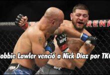 Photo of Robbie Lawler venció a Nick Díaz por TKO