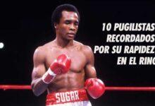 Photo of 10 PUGILISTAS RECORDADOS POR SU RAPIDEZ EN EL RING